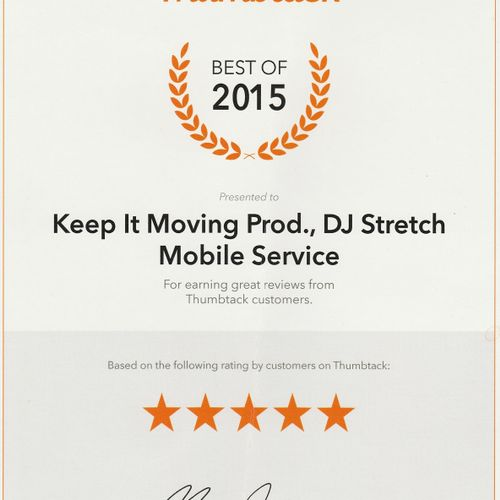 Thumbtack Award for 2015. One of the best DJ services out there.