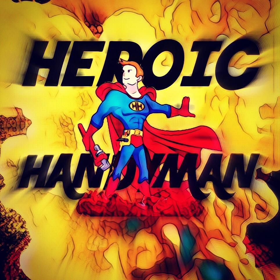 Heroic Handyman