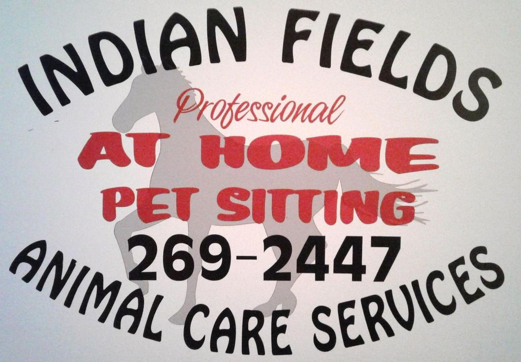 Indian Fields Animal Care Services/Pet Sitting