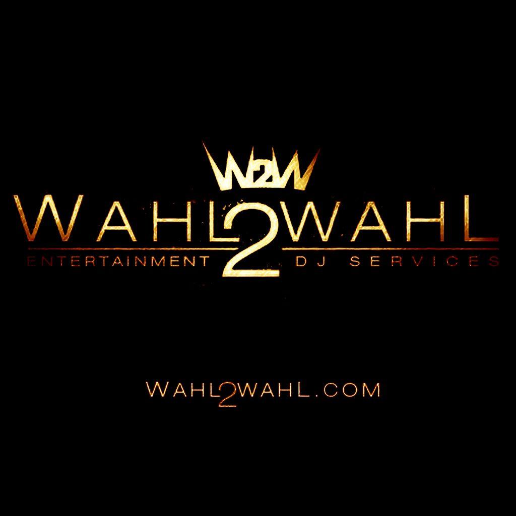 Wahl2Wahl Entertainment-DJ Services