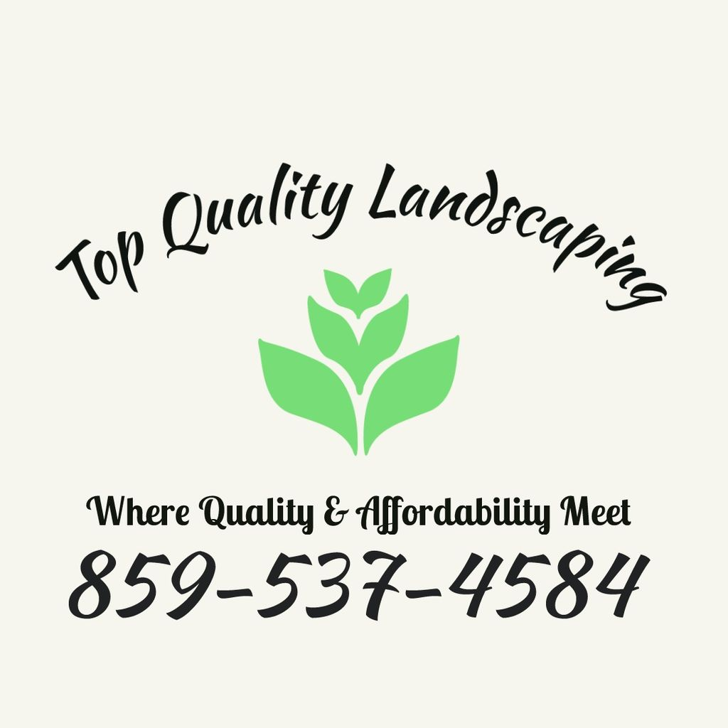 TOP QUALITY LANDSCAPING AND REMODELING