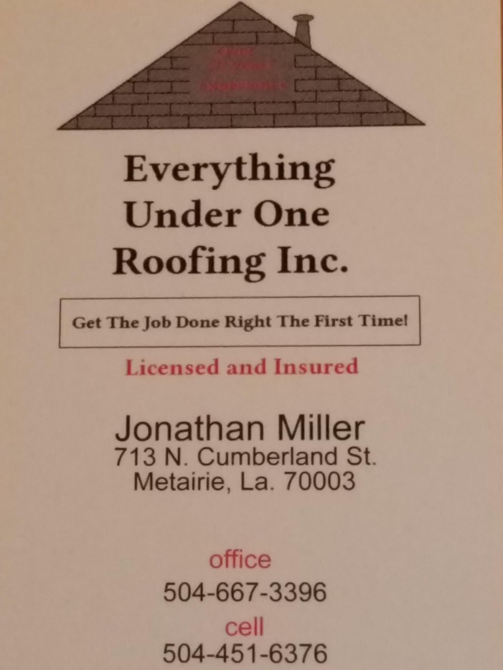 Everything under one roofing Inc.