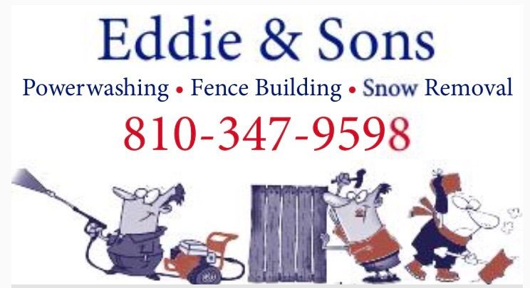 EDDIE & SONS POWERWASHING-FENCE BUILD- LLC