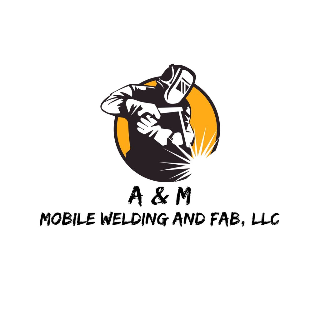 A & M Mobile Welding and Fab, LLC