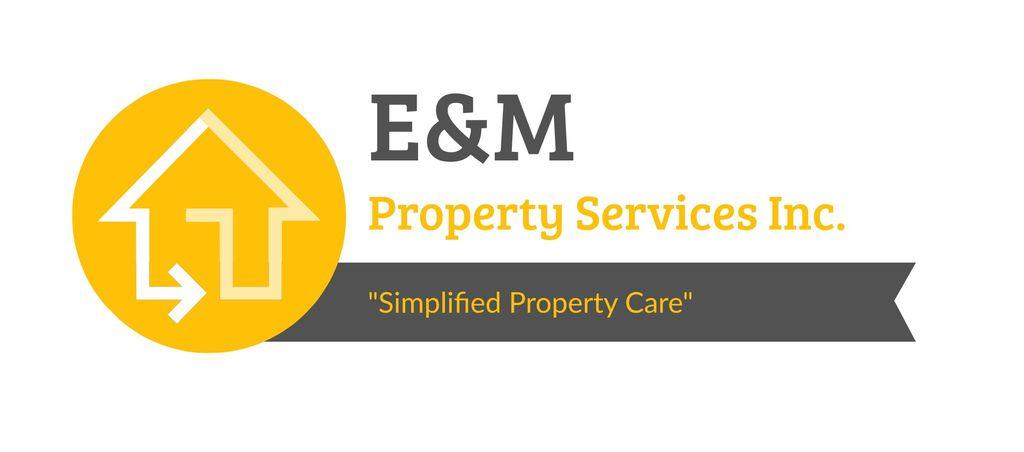 E&M Property Services Inc.