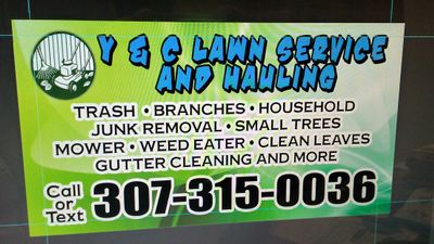 Avatar for Y & C lawns service & haulling