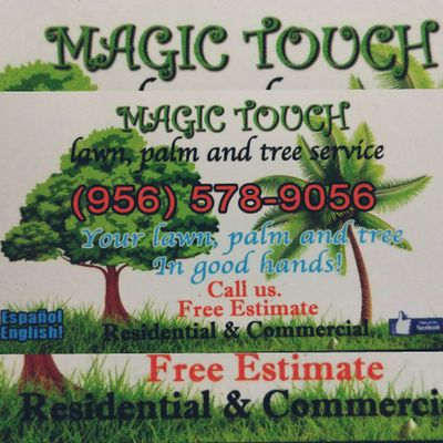 Avatar for MAGIC TOUCH LAWN,PALMS AND TREES SERVICE Mcallen, TX Thumbtack