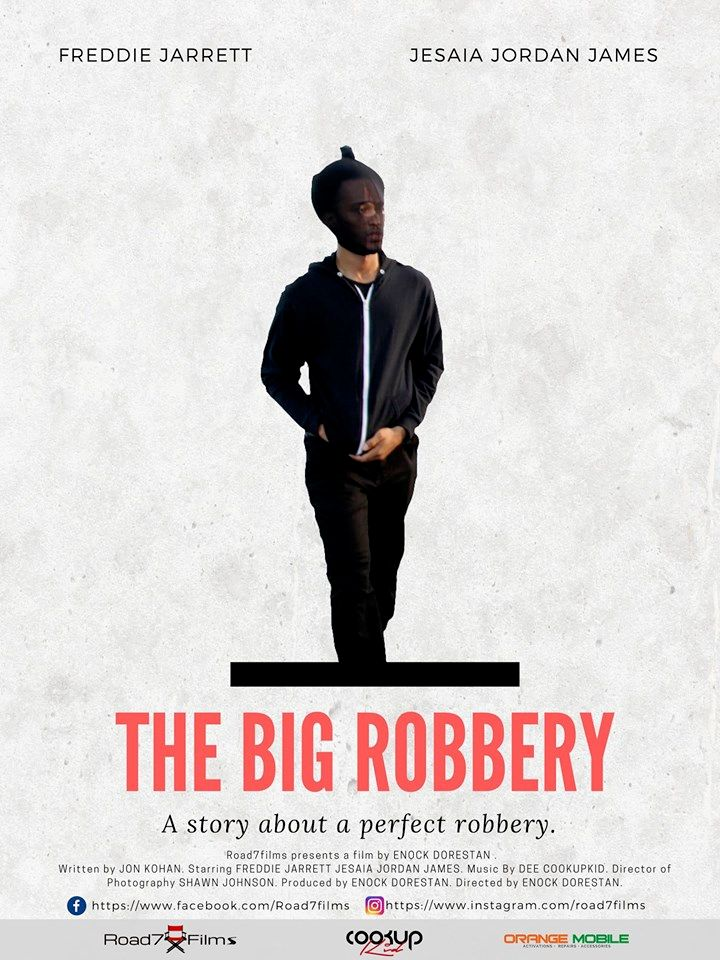 The Big Robbery Short Film Project