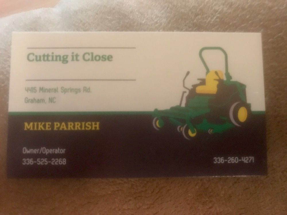 Cutting it Close Complete Lawn Care