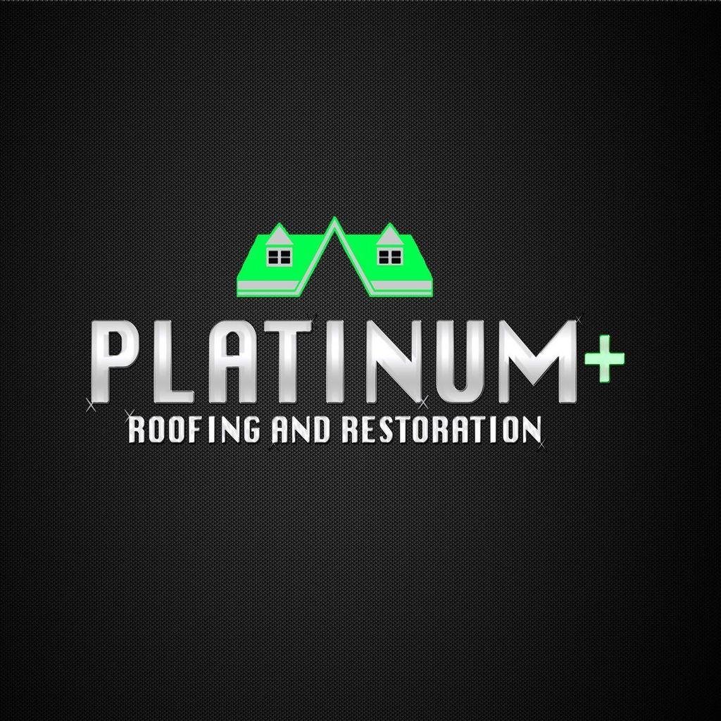 Platinum Plus Roofing and Restoration LLC