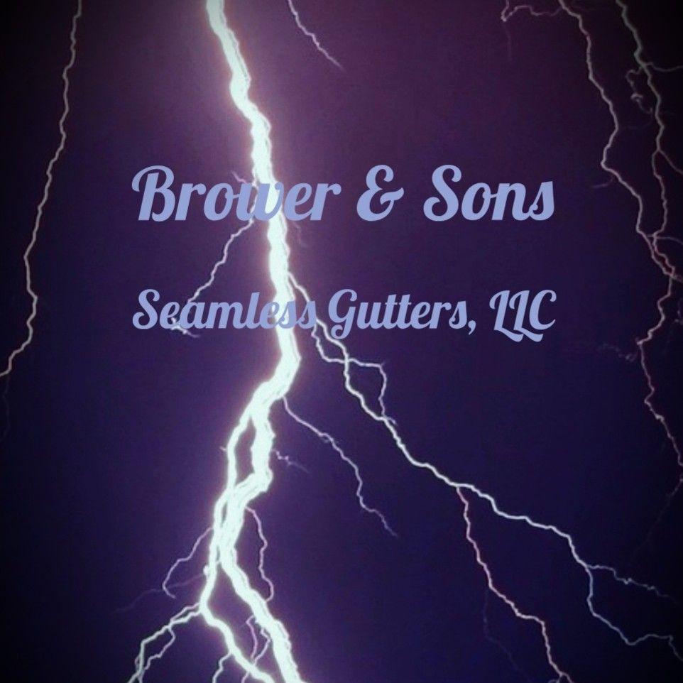 Brower & Sons Seamless Gutters, LLC.