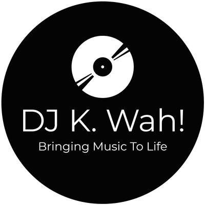 Avatar for DJ K. Wah!