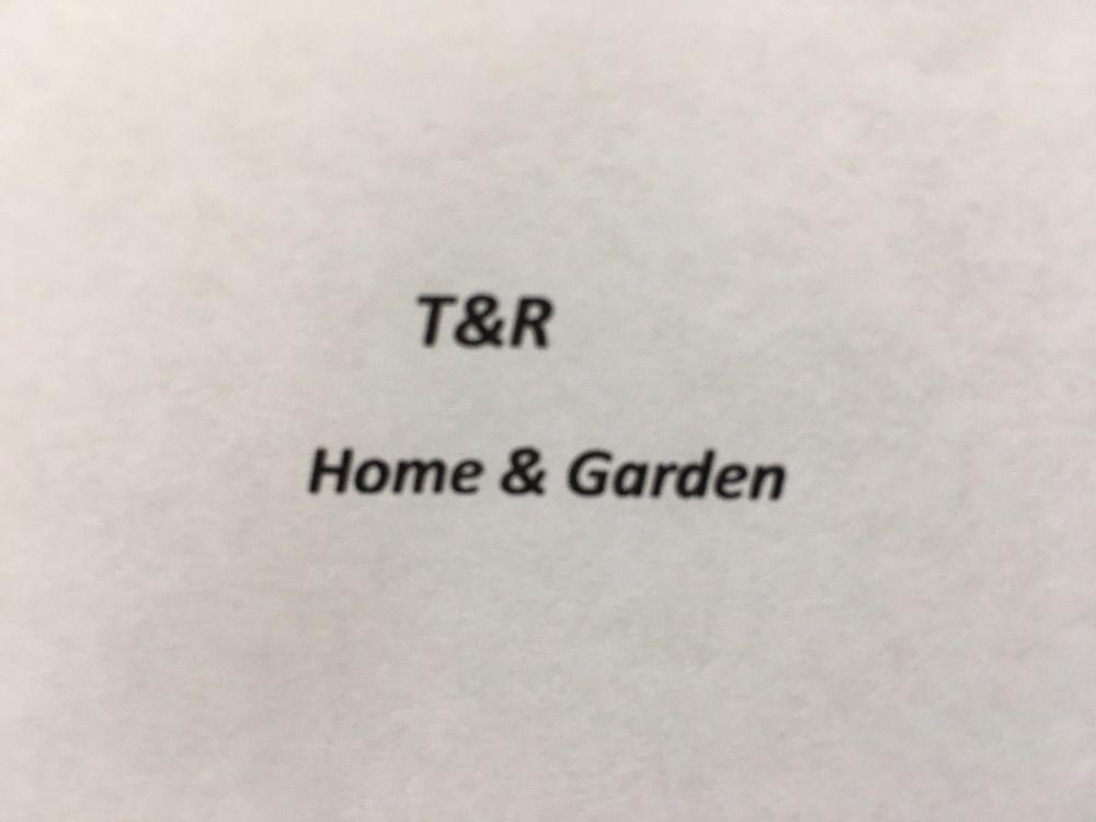 T&R Home & Garden
