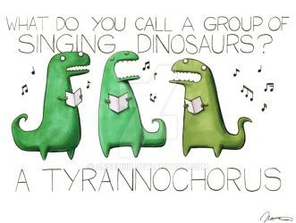 We love dinosaurs! And people. People are okay too. :)
