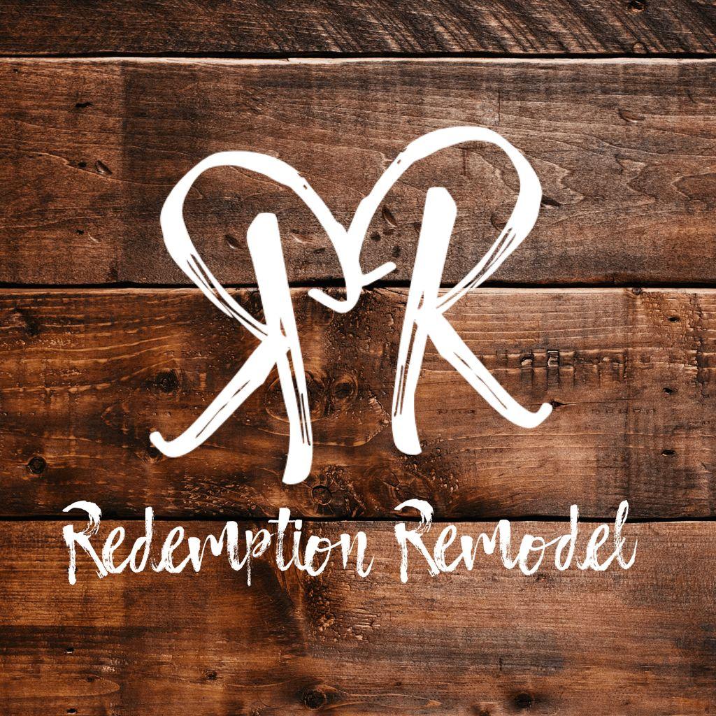 Redemption Remodel