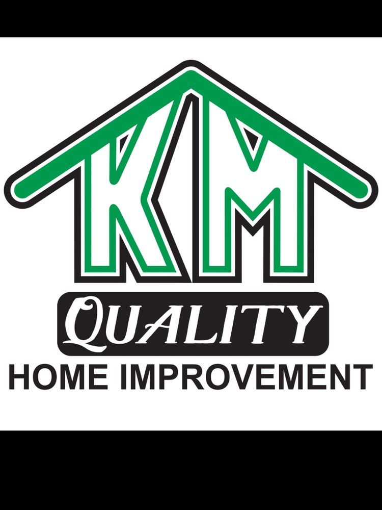 KM Quality Home Improvement