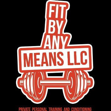 Fit By Any Means LLC