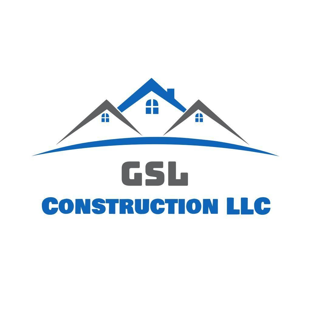 GSL CONSTRUCTION LLC