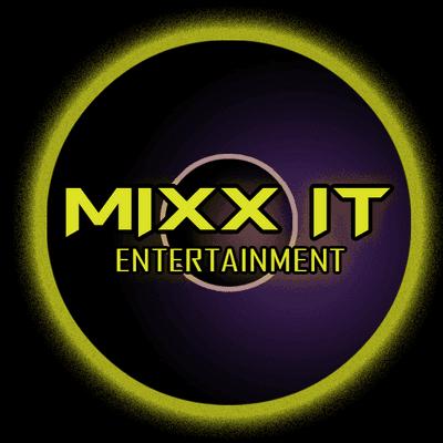 Avatar for Mixx It Entertainment