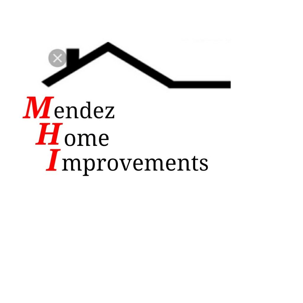Mendez Home Improvements.