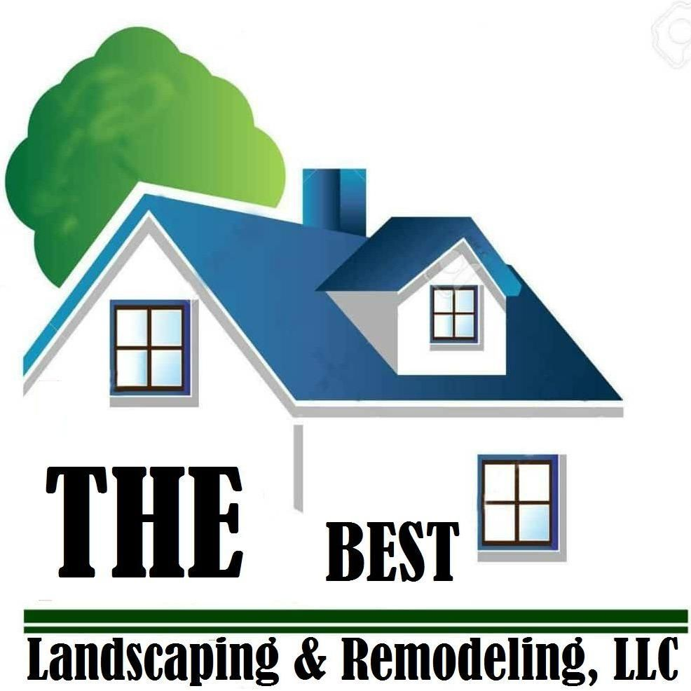 The Best Landscaping & Remodeling LLC