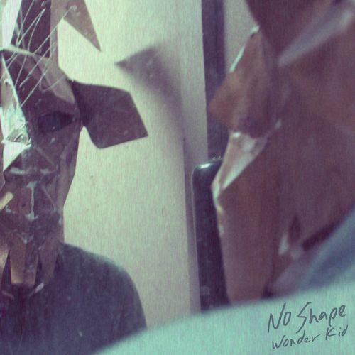 Wonder Kid - No Shape (recording, mixing)