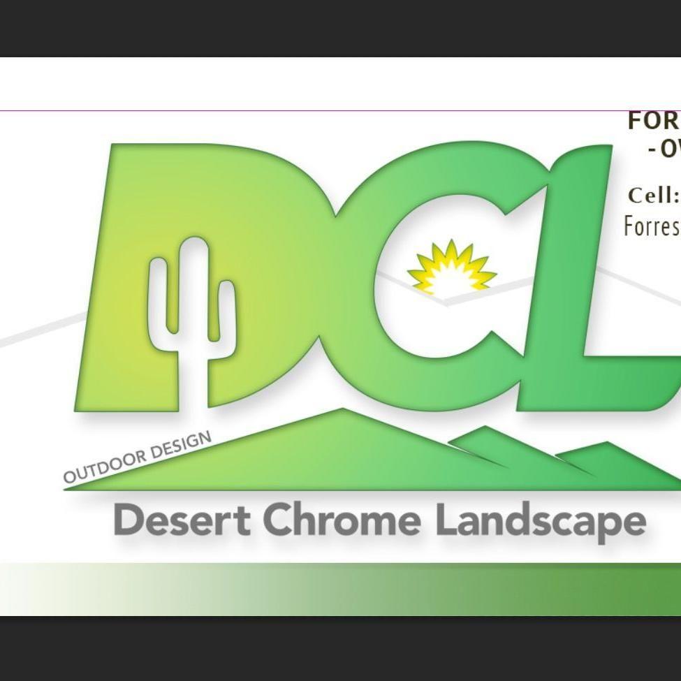 Desert Chrome Landscape LLC