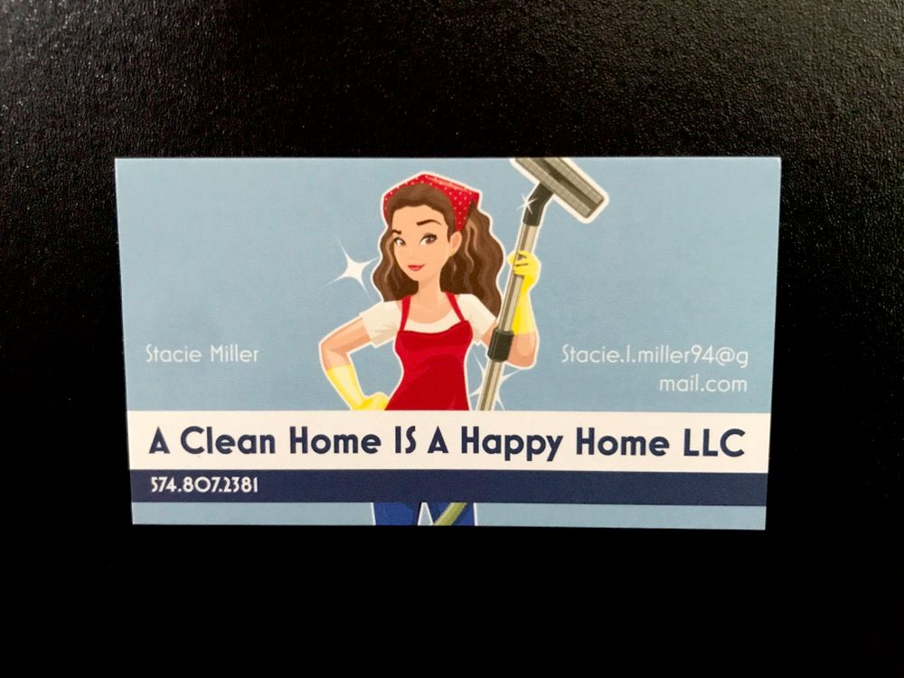 A Clean Home Is A Happy Home LLC