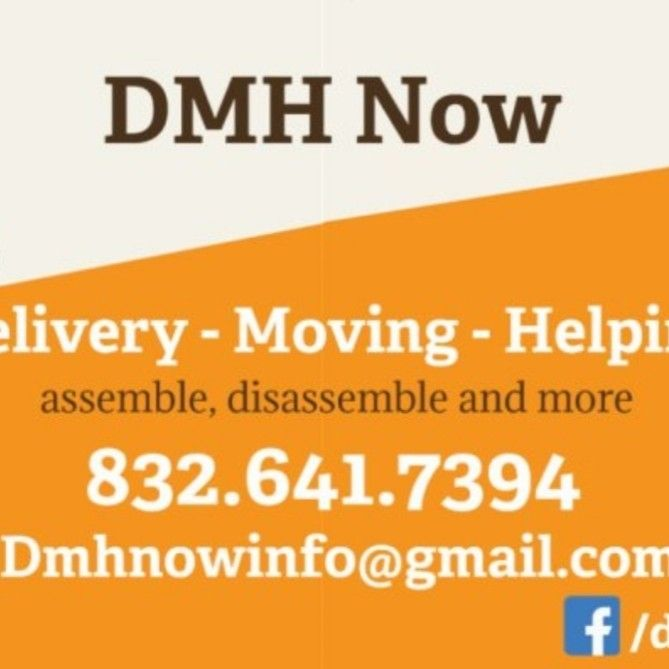 DMH Now: moving/assembly/hauling/art hanging/more