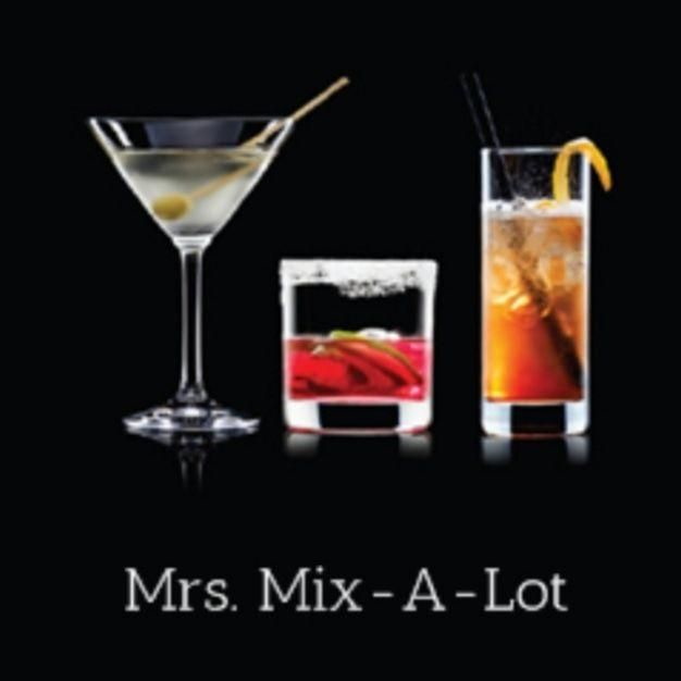Mrs. Mix-A-Lot