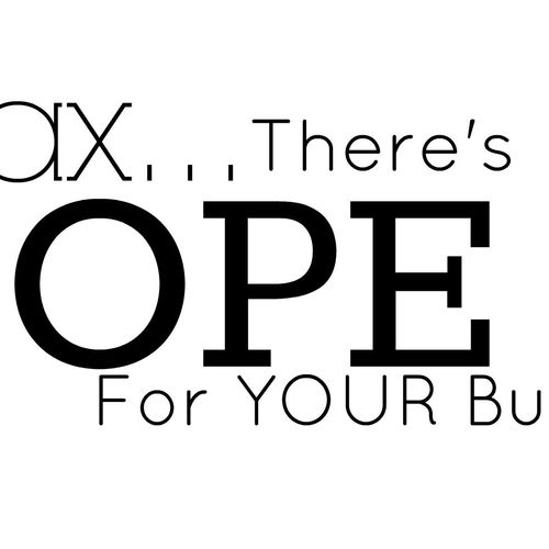 Relax... There's Hope for Your Business!