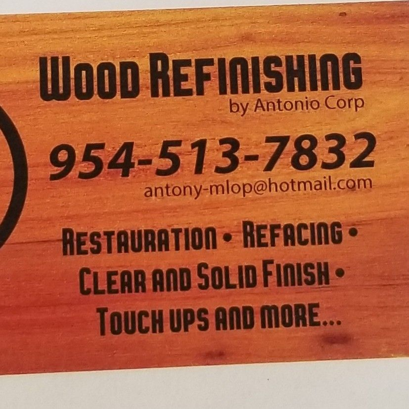 Wood Refinishing by Antonio Corp