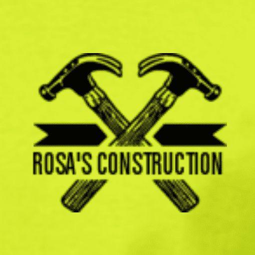 ROSA'S CONSTRUCTION