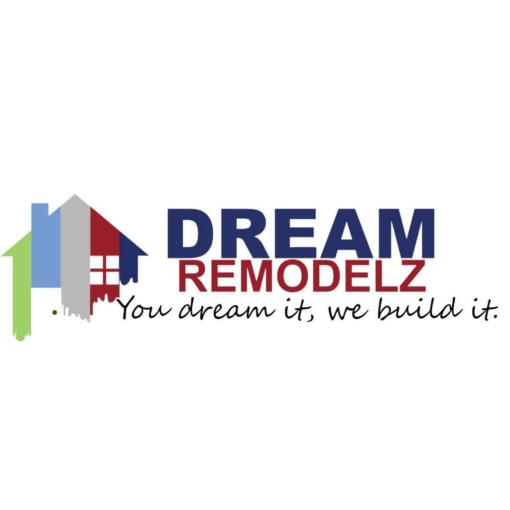 DREAM REMODELZ