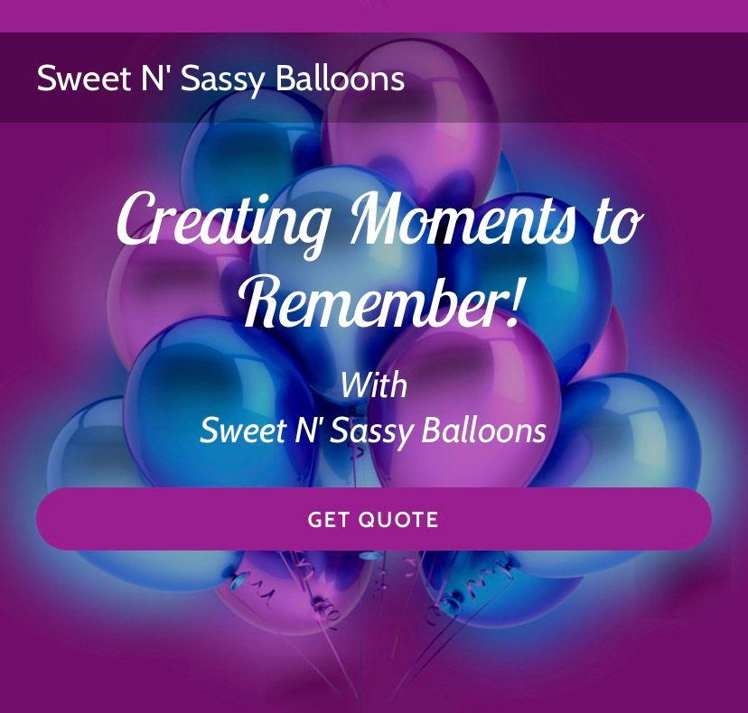 Sweet N' Sassy Balloons