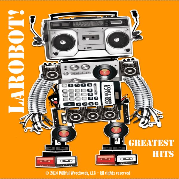 Mastering, Greatest Hits by La Robot