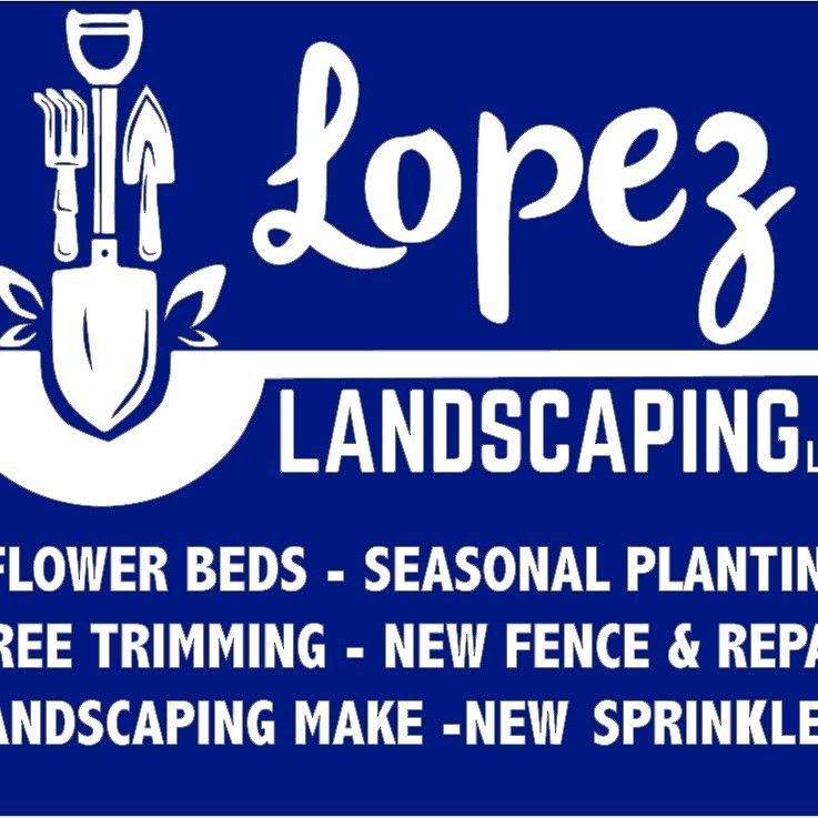 Lopez lawn care llc