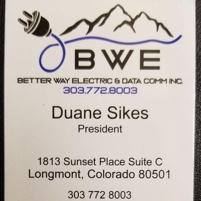 Avatar for Better Way Electric & Data Comm, Inc. Longmont, CO Thumbtack