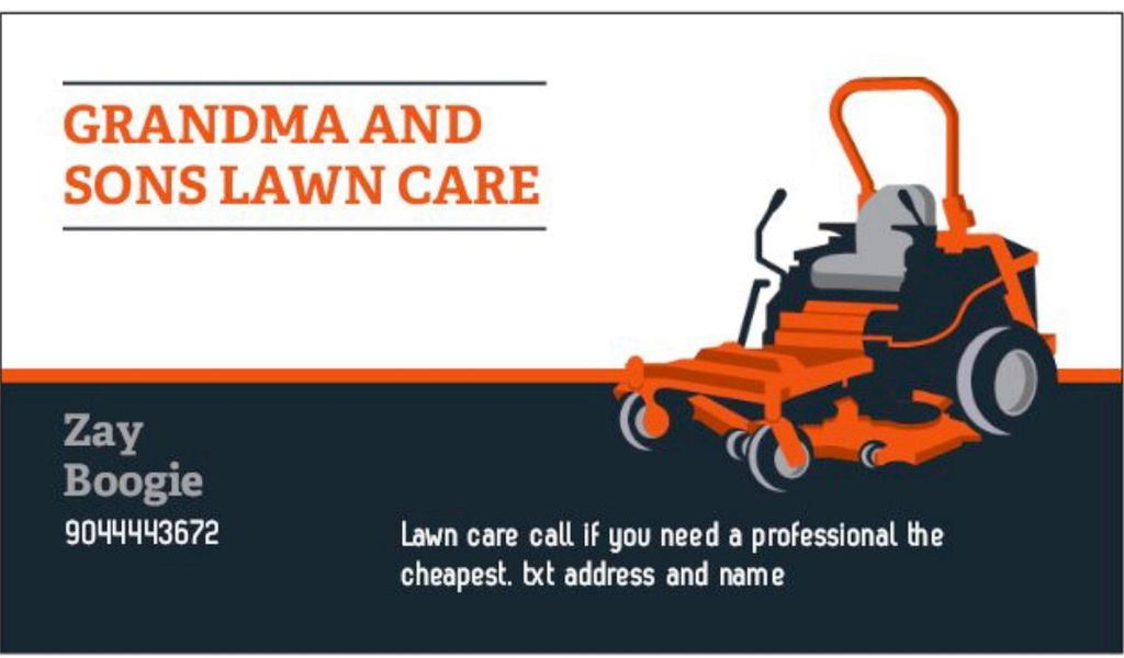Grandma and sons lawn care