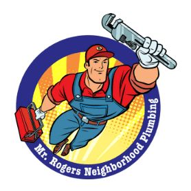 Mr. Rogers Neighborhood Plumbing