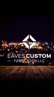 Avatar for Eaves Custom Fabrication llc