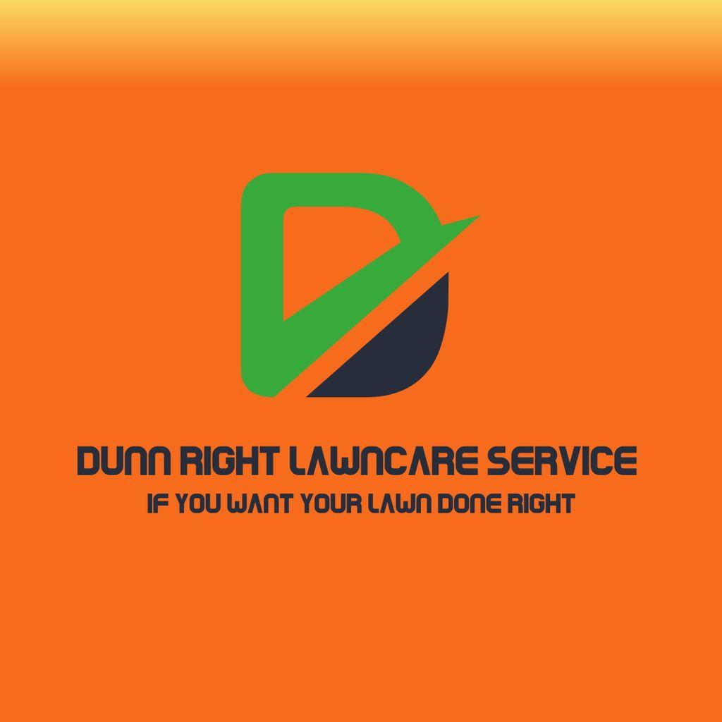 Dunn Right Lawncare Service