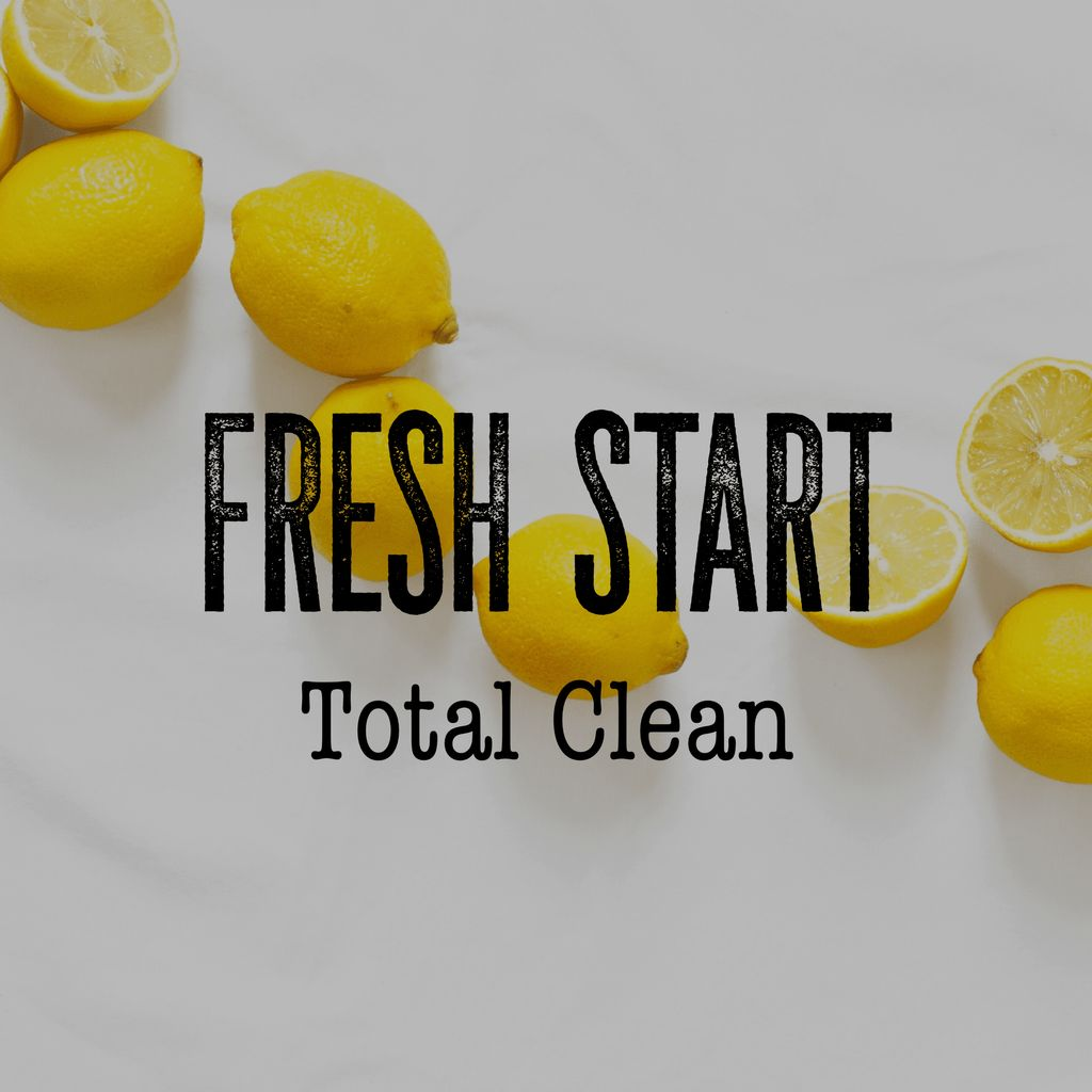 Fresh Start Total Clean