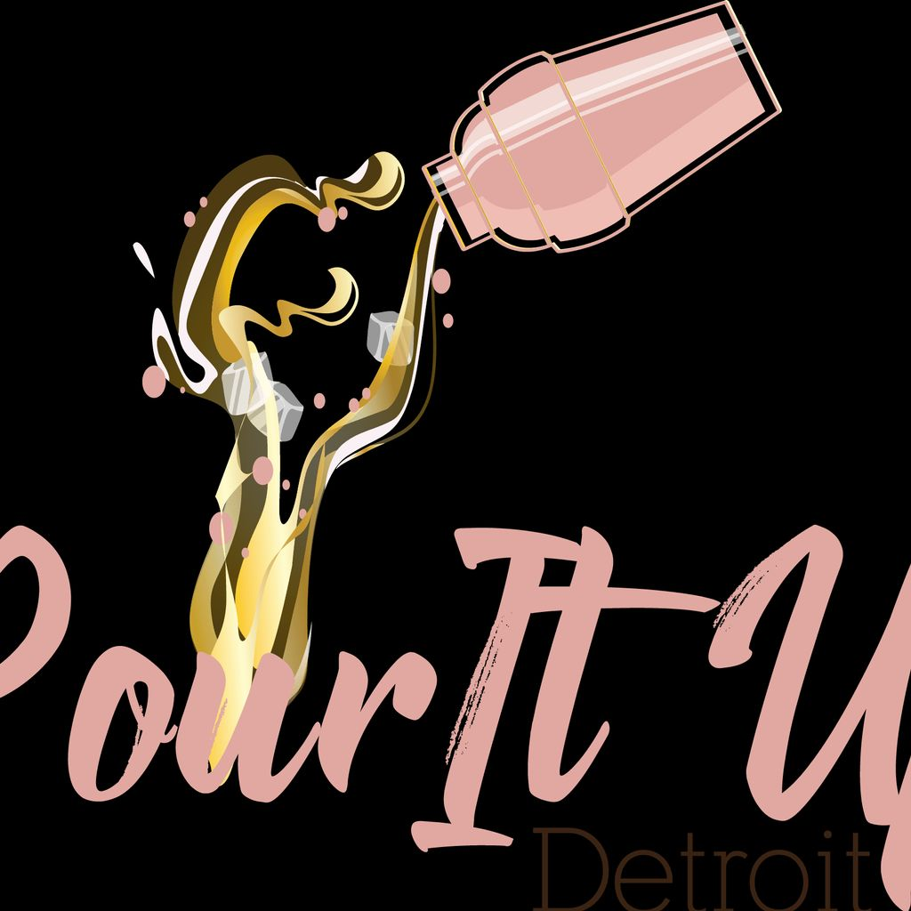 Pour It Up Detroit