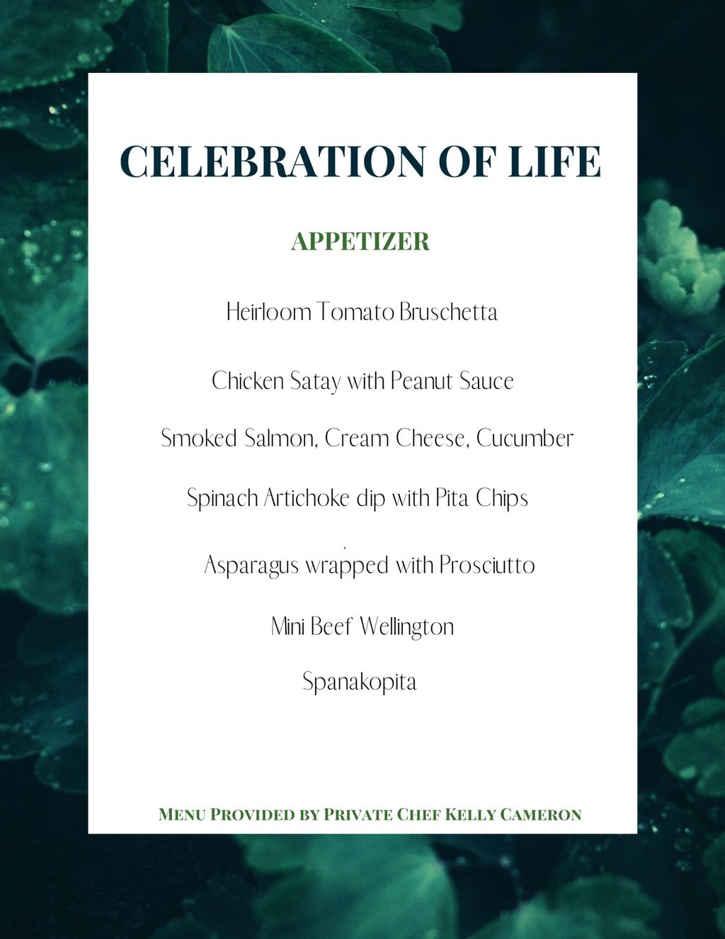 Celebration of Life , Wake and or Funeral
