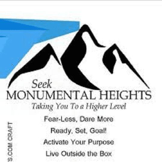 Seek Monumental Heights
