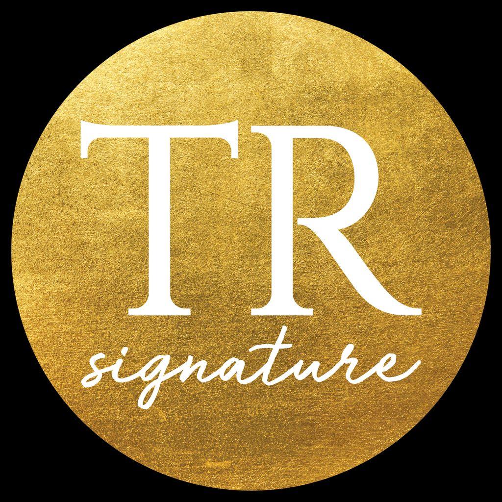 TR Signature Planning and Design