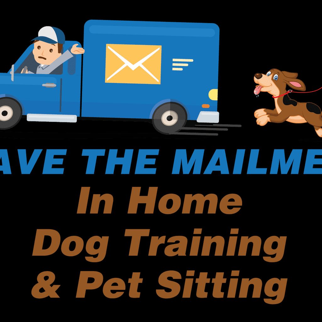 Save The Mailmen In Home Dog Training/Pet Sitting