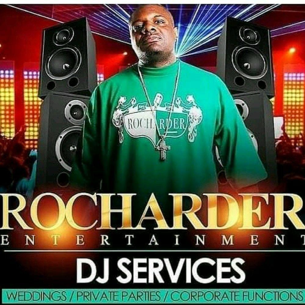 Rocharder Entertainment Dj Service!