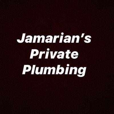 Avatar for Jamarian' private plumbing Riverdale, GA Thumbtack